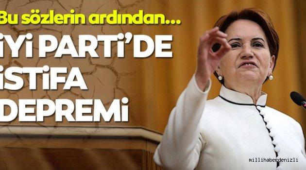 İYİ PARTİ'DE ŞOK İSTİFALAR !